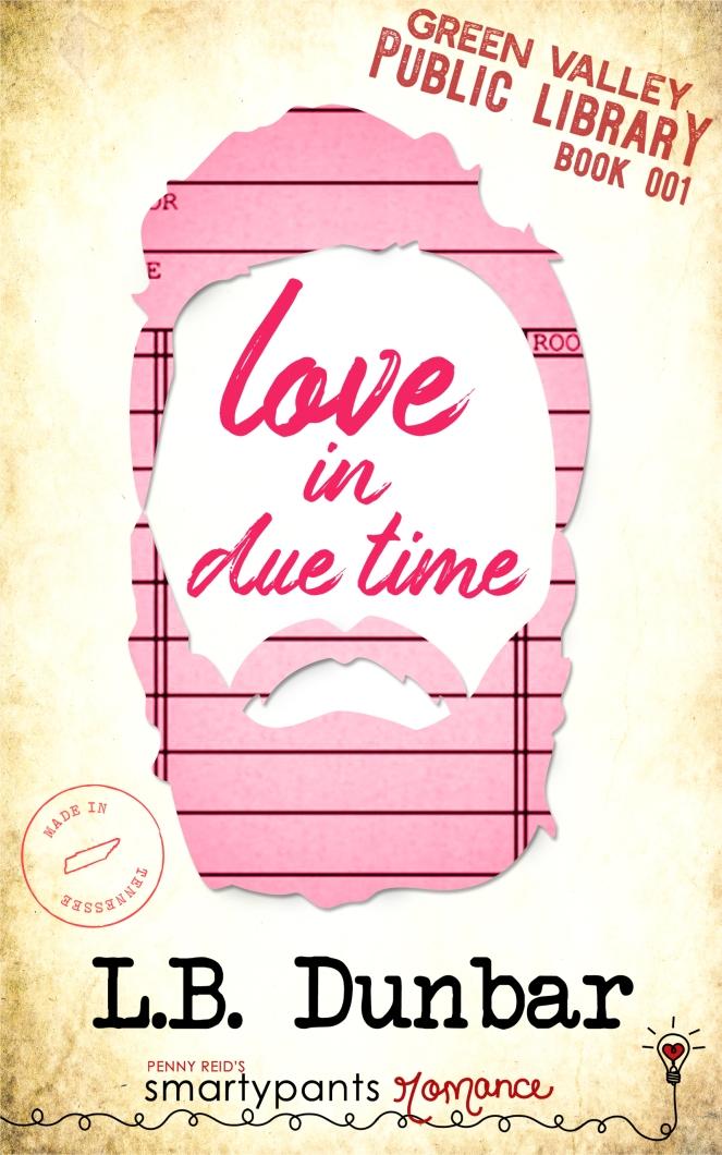 20190718_GVL01_Love in Due Time_Dunbar_KDP_FINAL