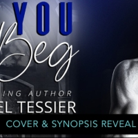 Social Butterfly Cover Reveal: Make You Beg by Shantel Tessier